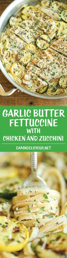 Garlic Butter Fettuccine with Chicken and Zucchini - So buttery, so garlicky, and just so creamy! Made with lemon-herb chicken and crisp-tender zucchini.-- use different pasta. Pasta Dishes, Food Dishes, Main Dishes, Lemon Herb Chicken, Food Porn, Cooking Recipes, Healthy Recipes, Bread Recipes, Le Diner
