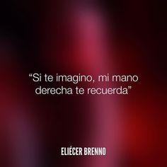 Si te imagino mi mano derecha te recuerda Eliécer Brenno La Causa http://ift.tt/2ggOU9J #recuerdos #quotes #writers #escritores #EliecerBrenno #reading #textos #instafrases #instaquotes #panama #poemas #poesias #pensamientos #autores #argentina #frases #frasedeldia #lectura #letrasdeautores #chile #versos #barcelona #madrid #mexico #microcuentos #nochedepoemas #megustaleer #accionpoetica #colombia #venezuela