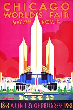"""The Chicago World's Fair Century of Progress Exposition of 1933 was held to celebrate the city's centennial and was built around a theme of technological innovation. The fair's motto was: """"Science Finds, Industry Applies, Man Conforms."""" This poster shows the Federal Building with a gold dome and three fluted towers that represent the three branches of United States Government."""