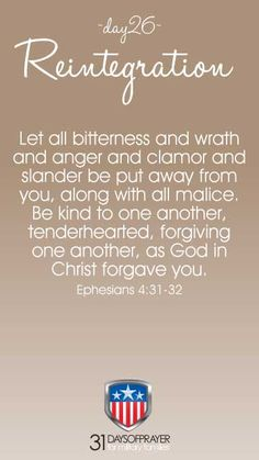 31 Days of Prayer for Military Families :: Reintegration Ephesians 4, Military Families, 31 Days, Forgiving Yourself, Forgiveness, Christ, Prayers, Let It Be, Prayer