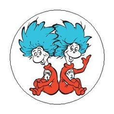 DR SEUSS Suess - THING 1 and THING 2