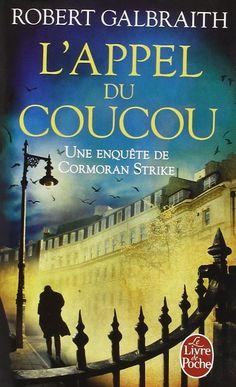 Amazon.fr - L'Appel du coucou - Robert Galbraith (alias J.K. ROWLING)