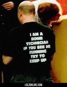 I Am A Bomb Technician...#funny #lol #lolzonline