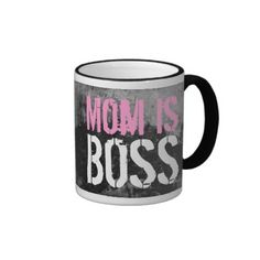 Mom is Boss funny Mother's day Coffee Mug gift idea.