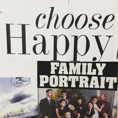 "This is part of my #VisionBoard. ""Choose happy"" has become quite the catch phrase in our house when somebody gets grumpy. It's actually working quite nicely! Do you choose to be happy? It really can make a positive difference in everyone's attitudes when we choose to respond in a more kind and polite way. #family #wisdom #goldenrule #bekind"