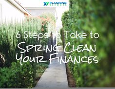 6 Ways to Spring Clean Your Finances