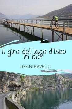 Il giro del lago d'Iseo in bici✨ Trek Mtb, Honda Africa Twin, Tours, Next Holiday, Italy Travel, Wonderful Places, Strand, Beautiful World, Trekking