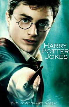 """You should read """"Funny Harry Potter Jokes"""" on #Wattpad. #random"""