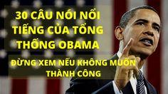 30 Câu Nói Nổi Tiếng của Tổng Thống Mỹ Brack Obama xem đi xem lại vẫn th...