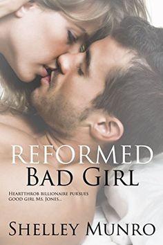 Reformed Bad Girl by Shelley Munro https://www.amazon.com/dp/B01LZYGFZ3/ref=cm_sw_r_pi_dp_x_6XgVybMVV58BP