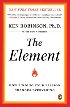 The Element by Ken Robinson. This is a fantastic book and of value to anyone -- parent, educator or not. I recommend it to everyone.