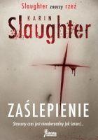 Zaślepienie Karim Slaughter