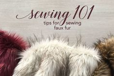 Sewing 101: Tips for