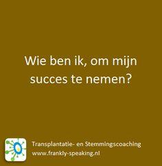 Systemisch werk en denken - Wie ben ik, om mijn succes te nemen?