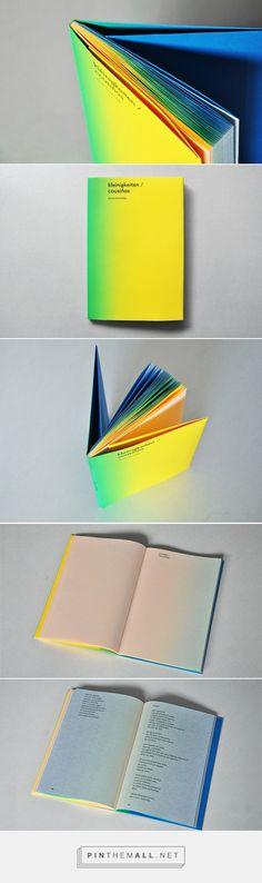 """kleinigkeiten/cousiñas Book - livre imprimé grâce à une technique """"iris"""" ou """"arc-en-ciel"""", qui permet un dégradé directement à l'impression - design : desescribir - impression : Gráficas Brial"""