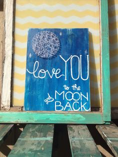 $36 etsy  https://www.etsy.com/listing/174867753/ready-to-ship-love-you-to-the-moon-and?ref=listing-shop-header-0  Ready to Ship Love you to the moon and back string art by NailedItDesign