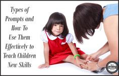 How to Use Prompts Effectively When Teaching Children New Skills | YourTherapySource.com Blog