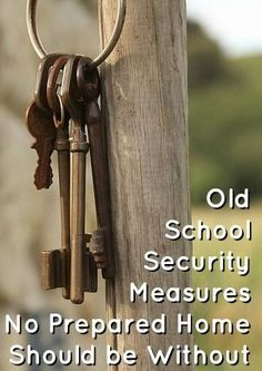Old School Security Measures No Prepared Home Should Be Without #Prepper