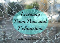 Learning From Pain and Exhaustion