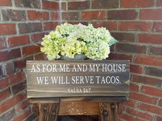 As For Me And My House We Will Serve Tacos Wood Sign. Tacos sign, funny kitchen decor, rustic taco sign, we will serve sign, serve tacos