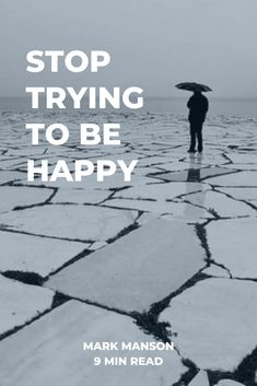 If you have to try to be cool, you will never be cool. If you have to try to be happy, then you will never be happy. The key to finding happiness is to stop looking for it. #markmanson #selfhelp #happiness #personalgrowth #inspirational #keytohappiness #relationships #love Key To Happiness, Finding Happiness, Trying To Be Happy, Personal Values, Happy Again, Mentally Strong, Transform Your Life, Life Purpose, Psych