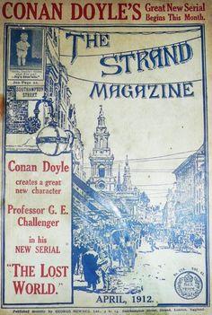 The Strand Magazine, April 1912. Arthur Conan Doyle's The Lost World begins!