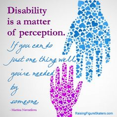 Disability is a matter of perception