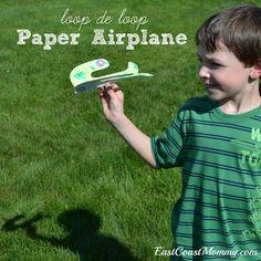 East Coast Mommy: Loop-de-loop Paper Airplane {with free printable template}