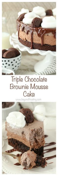 Triple Chocolate Brownie Mousse Cake, every layer is better than the next. A fudgy brownie on the bottom, a layer of chocolate mousse and finally a layer of brownie batter mousse. This is a must-have recipe