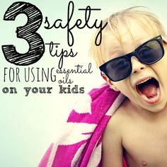 3 Safety Tips For Using Essential Oils On Children  It's so important that you use some simple safety precautions when you're applying EOs to your kids. Find out what they are!