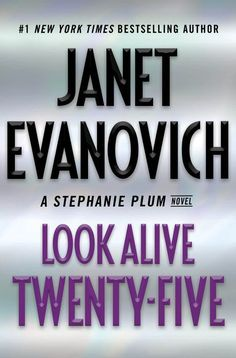 Read Look Alive Twenty-Five: A Stephanie Plum Novel thriller mystery book by Janet Evanovich . Stephanie Plum faces the toughest puzzle of her career in the twenty-fifth entry in Janet Evanovich's New York Times New Books, Good Books, Books To Read, New York Times, Ny Times, Janet Evanovich, Software, Believe, Electronic