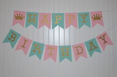 Princess Birthday Banner, Pink Gold and Mint Green, Girl Birthday Banner, Happy Birthday Banner, Birthday Decorations, Party Decorations