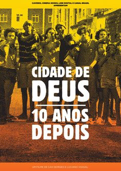 CIDADE DE DEUS - 10 ANOS DEPOIS