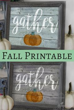 GATHER PUMPKIN SIGN (JPEG) Get ready for fall, ya'all! With the look of a faded, rustic wood sign, this beautiful printable design adds instant farmhouse fixer upper style charm to your home. Just print and frame. Print one for you and more for your friends. Makes a charming gift! Fall decor, autumn sign, Pumpkin, Gather Sign,Thanksgiving decoration, fixer upper decor, farmhouse sign, gift idea, printable, wall art, gather printable - farmhouse diy - sponsored
