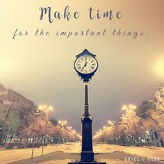 Make Time For The Important Things First Monday, Make Time, How To Make, Keep Pushing, Enjoy It, Cn Tower, You And I, In This Moment, Resolutions