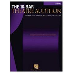 Hal Leonard The 16 Bar Theater Audition Soprano Edition