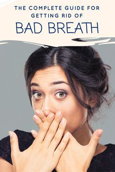How to Get Rid of Bad Breath Pinterest Graphic