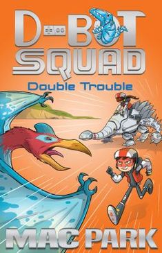 Buy Double Trouble: D-Bot Squad 3 by Mac Park at Mighty Ape NZ. Dinosaurs are back, and on the loose! It's up to D-Bot Squad to catch them. When Hunter finds himself high in the sky in the clutches of a quetzalco. Reluctant Readers, Double Trouble, Kids Reading, Free Ebooks, Literacy, Squad, Mac, Dinosaurs, Clutches