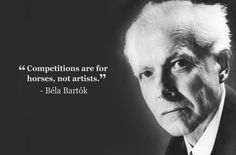 bela bartok competitions are for horses - not for horse racing at all, but I appreciate the latter sentiment Fm Music, Sound Of Music, Music Is Life, Rock Music, Classical Music Quotes, Classical Music Composers, Quotes On Music, Quotes Quotes, Bela Bartok