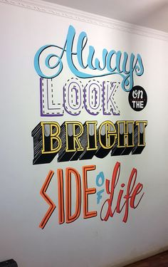 Always look on the bright side of life on Behance