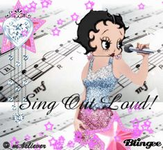 sing out loud...betty boop