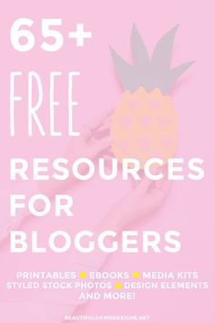Over 65 Free Resources for Bloggers