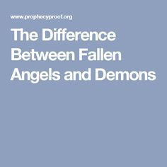 The Difference Between Fallen Angels and Demons