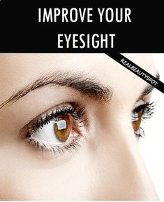 Best Ways to Improve Your Eyesight