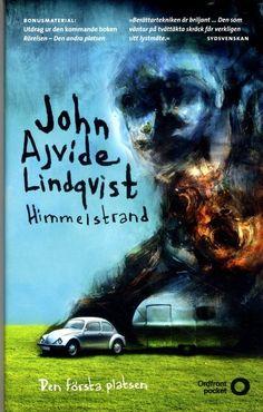 """John Ajivide Linqvist - """"Himmelstrand. Den första platsen"""""""