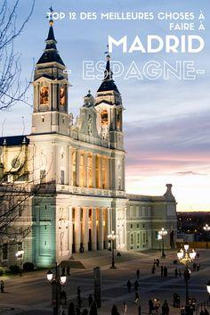 Visiter Madrid : les visites et activités incontournables à faire et à voir dans la capitale espagnole !