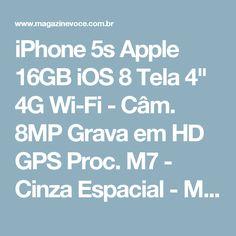 "iPhone 5s Apple 16GB iOS 8 Tela 4"" 4G Wi-Fi - Câm. 8MP Grava em HD GPS Proc. M7 - Cinza Espacial - Magazine Edsonloures"