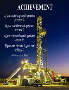 Inspirational prints available for purchase.  Contact us jenniferlarivey@texasoilgasmagazine.com