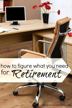 Confused over retirement savings? Here's how to figure out how much you need for retirement and exactly why this method works.