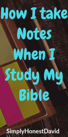 Bible study tip. How and why I take notes.